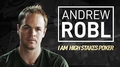 I Am High Stakes Poker - Andrew Robl [Full Interview]