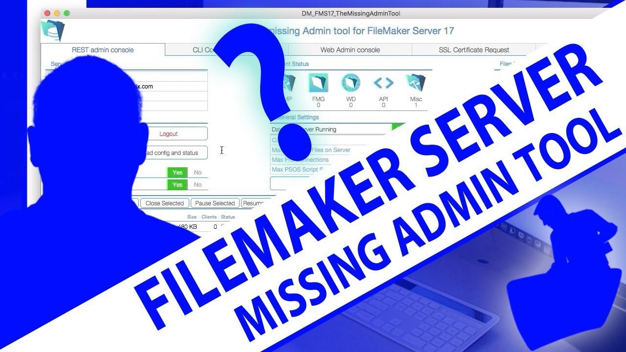 FMS 17 Missing Admin Tool   The Brain Basket