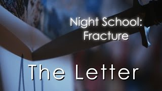 Night School Fracture: The Letter (Bonus Trailer)