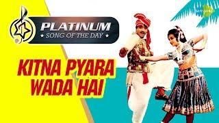 Platinum song of the day Kitna Pyara Wada Hai कितना प्यारा वादा है 13th June RJ Ruchi