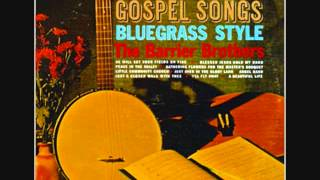 The Barrier Brothers Gospel Songs Bluegrass Style Thumbnail
