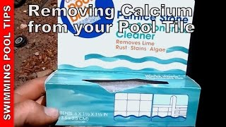 Cleaning your pool tile; calcuim & stain removal