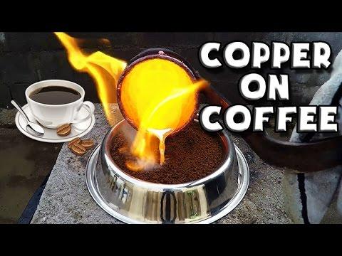 Molten Copper vs Coffee