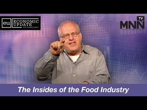 Economic Update with Richard Wolff: The Insides of the Food Industry