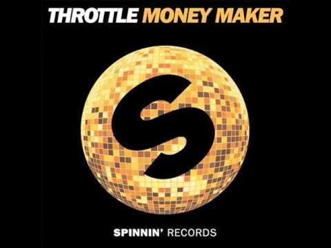 Throttle - Money Maker (Club Mix)