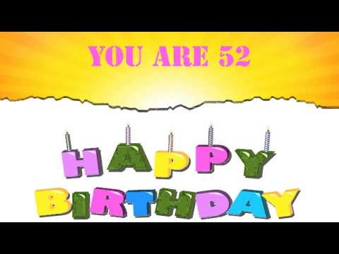 52 Years Old Birthday Song Wishes