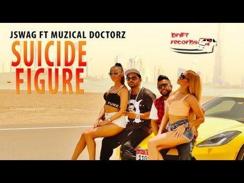 J Swag  Ft Sukh E Muzical Doctorz  Suicide Figure  Official Video HD