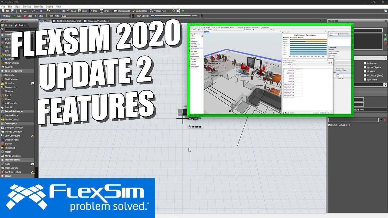 FlexSim 2020 Update 2 : New Release New Features
