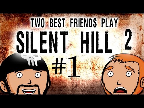 Two Best Friends Play Silent Hill 2 (Part 1)