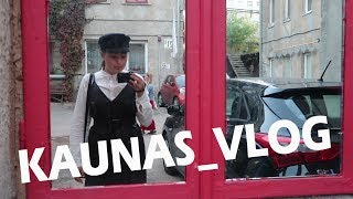 Тиждень влогів__KAUNAS/LITHUANIA