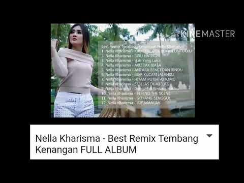 Nella Kharisma - Best DJ Remix Tembang Kenangan FULL ALBUM