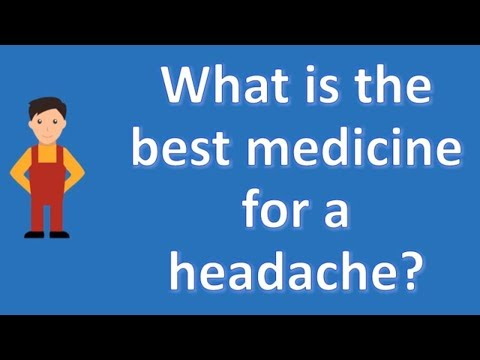 what-is-the-best-medicine-for-a-headache-?-|-health-and-life
