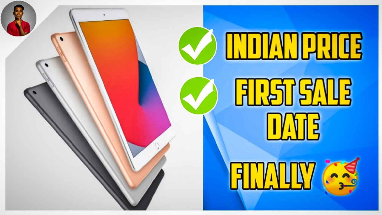 IPad 8th Gen (2020 Model) Official Indian Pricing & First Sale Date !