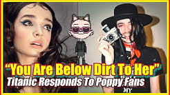 Poppy Scams Fans Almost $15,000 and Titanic Sinclair Comments For The First Time Since Split