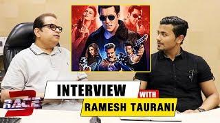 RACE 3   Producer Ramesh Taurani Exclusive Interview   Salman Khan