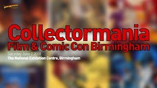Geek Cons III 2018: Part 8 - Collectormania Film & Comic Con at The NEC, Bimringham