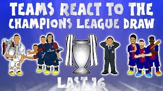 😲TEAMS REACT TO THE CHAMPIONS LEAGUE DRAW😲(Parody feat Messi, Ronaldo, Neymar and more!)