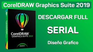 Como Instalar CorelDRAW Graphics Suite 2019 FULL CRACK [SERIAL]