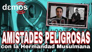 Amistades peligrosas con la Hermandad Musulmana I Demos TV