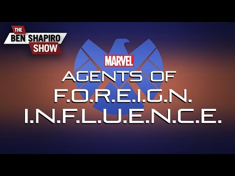 Agents Of Foreign Influence | The Ben Shapiro Show Ep. 801