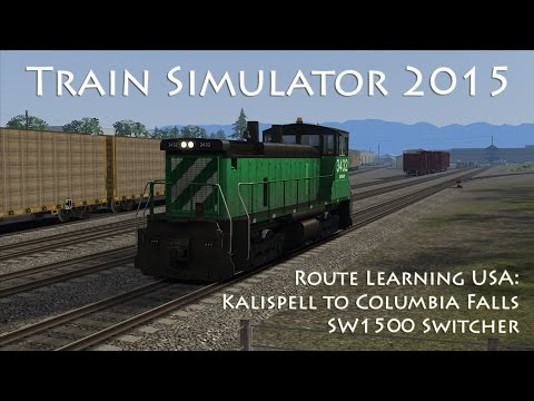 Train Simulator 2015 - Route Learning USA: Kalispell to Columbia Falls (EMD SW1500)