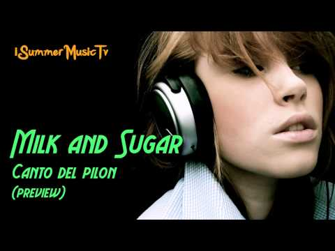 Milk and Sugar - Canto del pilon