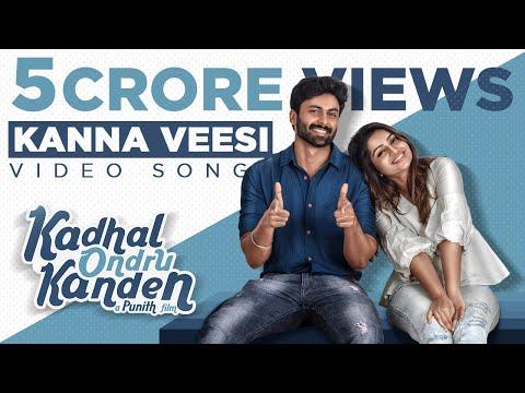 Kadhal Ondru Kanden - Kanna Veesi Video Song | Ashwin Kumar | Rio Raj | Nakshathra Nagesh - Punith