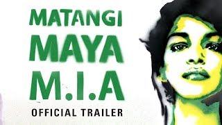 MATANGI / MAYA / M.I.A. (Official Trailer)