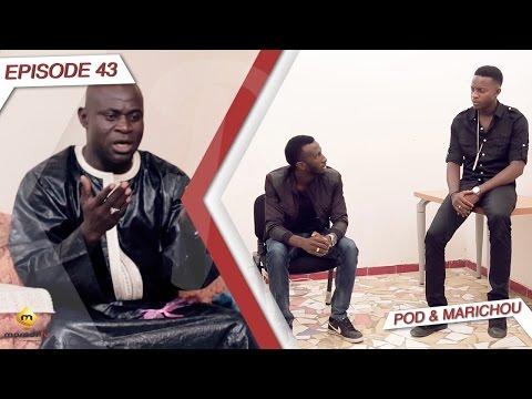 Série - Pod et Marichou - Episode 43
