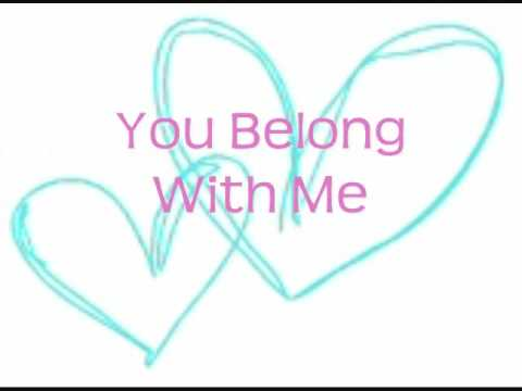 You Belong With Me- Taylor Swift with Lyrics on Screen HQ