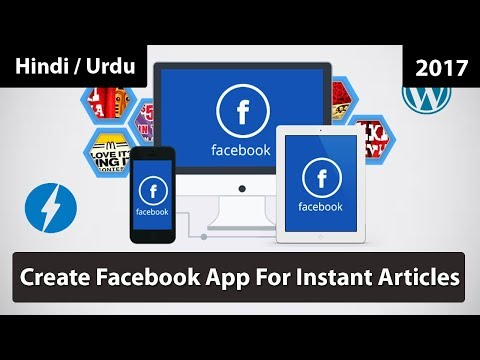 #03 How To Create Facebook App For Instant Articles 2017