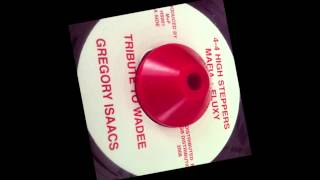 """Gregory Isaacs """" Tribute To Wadee"""" + Tribute Version"""
