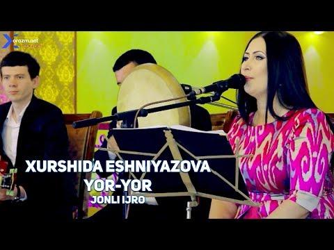 Xurshida Eshniyazova - Yor-yor (jonli ijro)