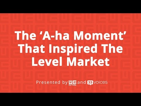 The 'A-ha Moment' That Inspired The Level Market with Founder Stephanie Cox