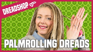 HOW TO   PALM ROLL YOUR DREADLOCKS   MAINTENANCE