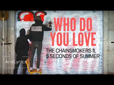who-do-you-love-lyrics-|-lirik-terjemahan-indo-|the-chainsmokers-ft.-5seconds-of-summer|