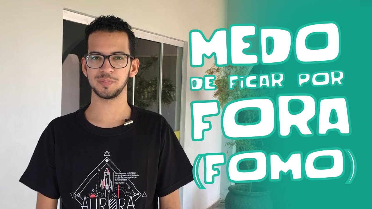 MEDO DE FICAR DE FORA (FOMO) - THIAGO TOLEDO