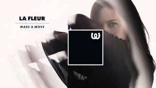 La Fleur - Make A Move