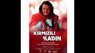 Kırmızılı Kadın Belgeseli (Documentary) Yönetmen(Director):Zeki KOYUNCU