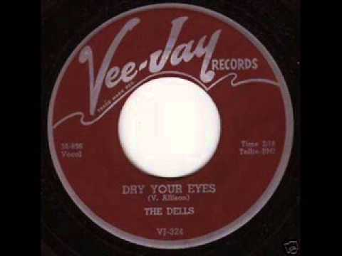 Dry Your Eyes - Dells