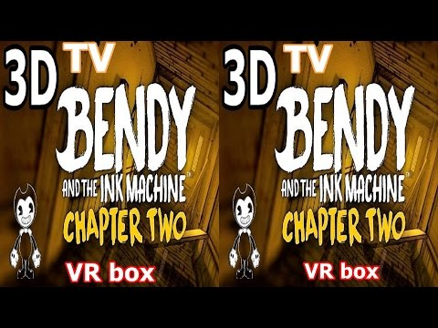 Bendy And The Ink Machine 3D VR TV Google Cardboard video Side by Side SBS horror ch 2