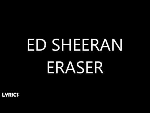 Ed Sheeran - Eraser (Lyrics)