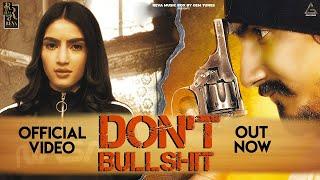 Don't Bullshit (Official Video) - Jagger & Seerat Bajwa || Jot Jotz || Deep Kataria || Amanraj Gill