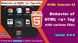 HTML video tutorial - 43 - html a tag vs file formats