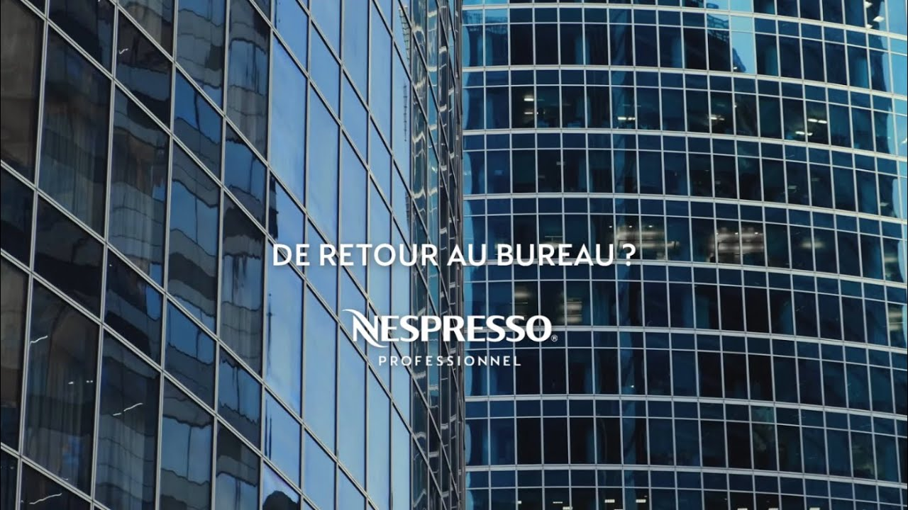 Nespresso - Back to Office Aguila (FR) 16x9 | CA