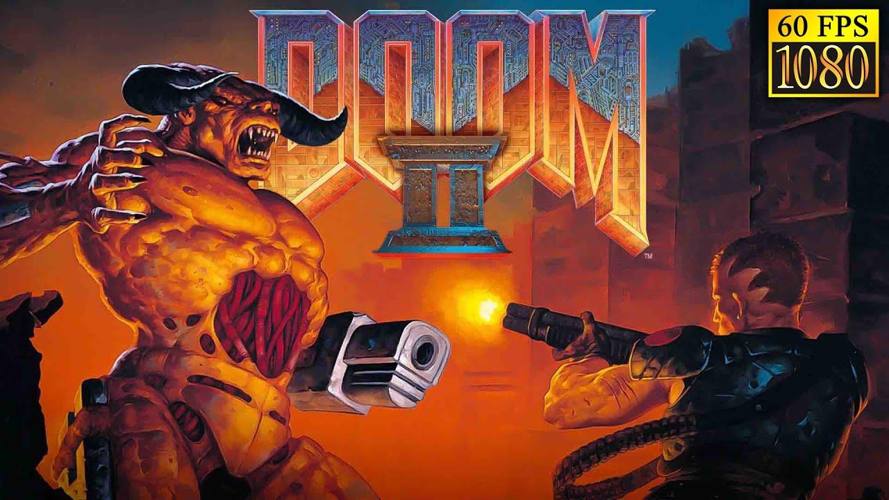 Doom II: Hell on Earth [HD 1080p 60fps]