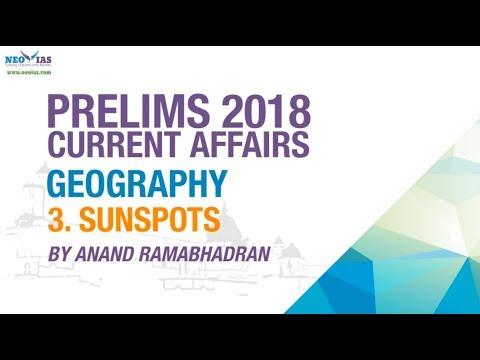 SUNSPOTS | UPSC (CIVIL SERVICES PRELIMS 2018) | CURRENT AFFAIRS | GEOGRAPHY | NEO IAS