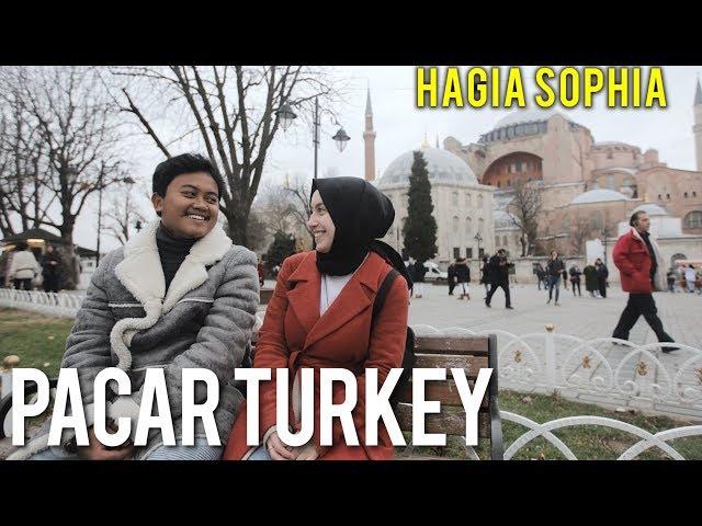APA ENAKNYA PACARAN SAMA CEWEK TURKI? #3 - Hagia Sophia