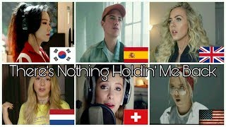 Who Sang It Better: There's Nothing Holdin' Me Back(USA,spain,UK,Netherland,Switzerland,south korea)
