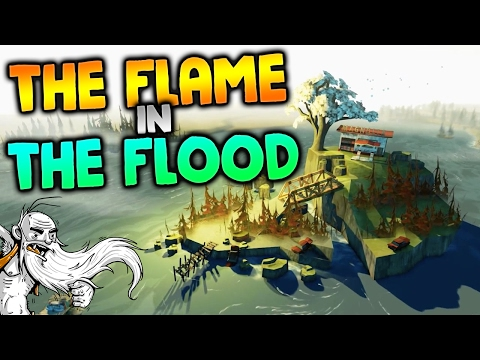 "The Flame In The Flood Gameplay - ""REDNECK STRANDED DEEP!!!""  - Let's Play Part 1"